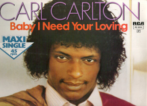 carl-carlton-baby-i-need-your-loving-1249463